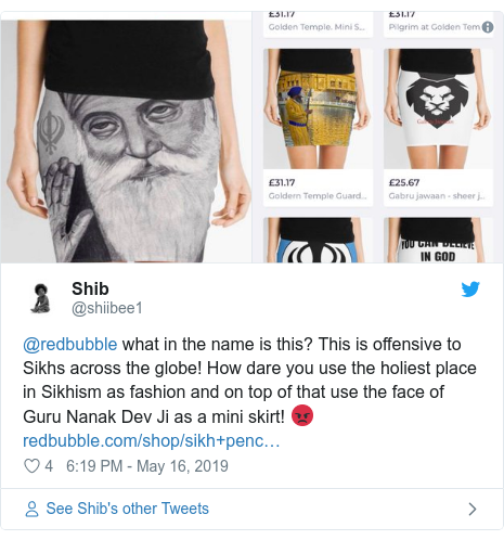 Twitter post by @shiibee1: @redbubble what in the name is this? This is offensive to Sikhs across the globe! How dare you use the holiest place in Sikhism as fashion and on top of that use the face of Guru Nanak Dev Ji as a mini skirt! 😡