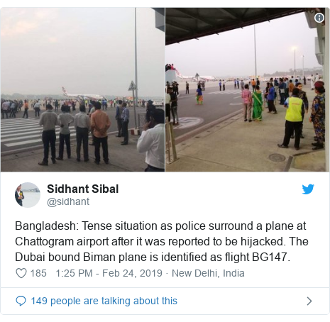 Twitter post by @sidhant: Bangladesh  Tense situation as police surround a plane at Chattogram airport after it was reported to be hijacked. The Dubai bound Biman plane is identified as flight BG147.