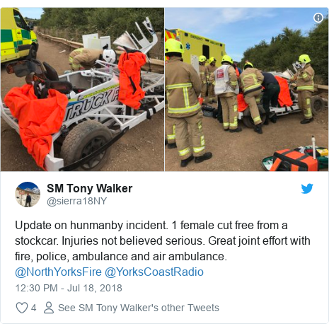 Twitter post by @sierra18NY: Update on hunmanby incident. 1 female cut free from a stockcar. Injuries not believed serious. Great joint effort with fire, police, ambulance and air ambulance. @NorthYorksFire @YorksCoastRadio