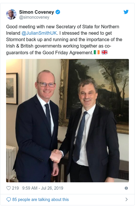 Twitter post by @simoncoveney: Good meeting with new Secretary of State for Northern Ireland @JulianSmithUK. I stressed the need to get Stormont back up and running and the importance of the Irish & British governments working together as co-guarantors of the Good Friday Agreement.🇮🇪 🇬🇧