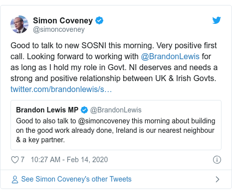 Twitter post by @simoncoveney: Good to talk to new SOSNI this morning. Very positive first call. Looking forward to working with @BrandonLewis for as long as I hold my role in Govt. NI deserves and needs a strong and positive relationship between UK & Irish Govts.