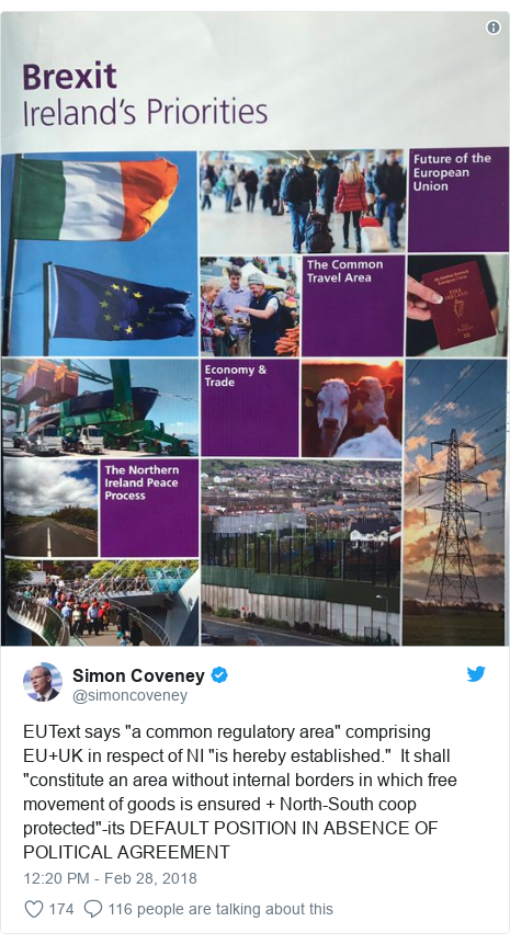 """Twitter post by @simoncoveney: EUText says """"a common regulatory area"""" comprising EU+UK in respect of NI """"is hereby established.""""  It shall """"constitute an area without internal borders in which free movement of goods is ensured + North-South coop protected""""-its DEFAULT POSITION IN ABSENCE OF POLITICAL AGREEMENT"""