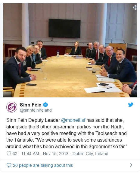 "Twitter post by @sinnfeinireland: Sinn Féin Deputy Leader @moneillsf has said that she, alongside the 3 other pro-remain parties from the North, have had a very positive meeting with the Taoiseach and the Tánaiste. ""We were able to seek some assurances around what has been achieved in the agreement so far."""
