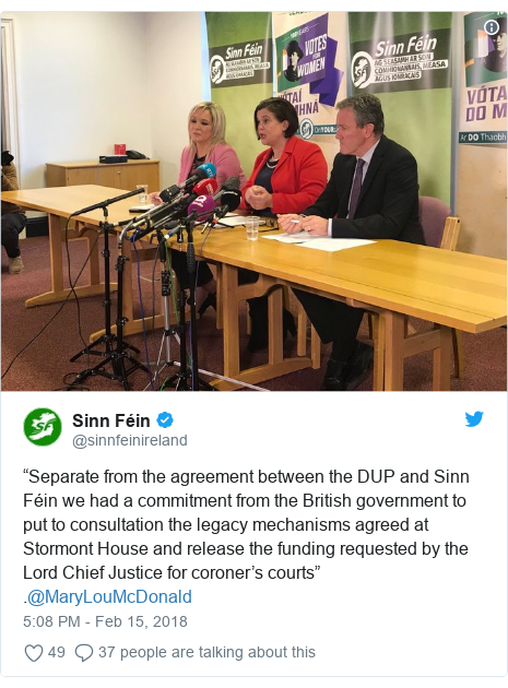 "Twitter post by @sinnfeinireland: ""Separate from the agreement between the DUP and Sinn Féin we had a commitment from the British government to put to consultation the legacy mechanisms agreed at Stormont House and release the funding requested by the Lord Chief Justice for coroner's courts"" .@MaryLouMcDonald"