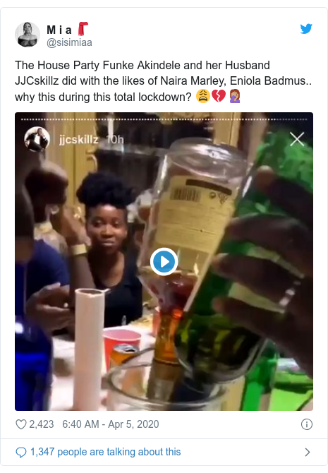 Twitter post by @sisimiaa: The House Party Funke Akindele and her Husband JJCskillz did with the likes of Naira Marley, Eniola Badmus..  why this during this total lockdown? 😩💔🤦🏽♀️
