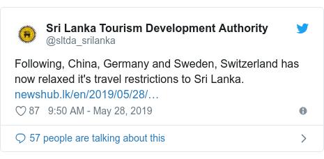 Twitter හි @sltda_srilanka කළ පළකිරීම: Following, China, Germany and Sweden, Switzerland has now relaxed it's travel restrictions to Sri Lanka.
