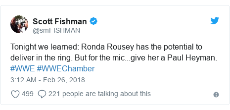 Twitter post by @smFISHMAN: Tonight we learned  Ronda Rousey has the potential to deliver in the ring. But for the mic...give her a Paul Heyman. #WWE #WWEChamber