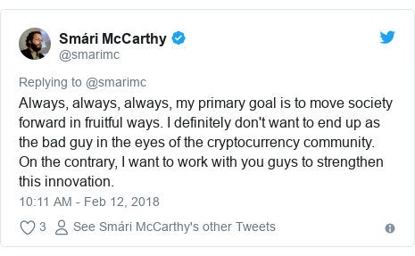Twitter post by @smarimc: Always, always, always, my primary goal is to move society forward in fruitful ways. I definitely don't want to end up as the bad guy in the eyes of the cryptocurrency community. On the contrary, I want to work with you guys to strengthen this innovation.
