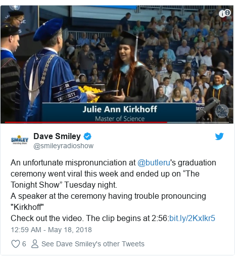 "Twitter post by @smileyradioshow: An unfortunate mispronunciation at @butleru's graduation ceremony went viral this week and ended up on ""The Tonight Show"" Tuesday night.A speaker at the ceremony having trouble pronouncing ""Kirkhoff""Check out the video. The clip begins at 2 56"