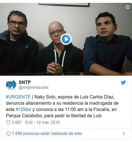 Publicación de Twitter por @sntpvenezuela: #URGENTE | Naky Soto, esposa de Luis Carlos Díaz, denuncia allanamiento a su residencia la madrugada de este #12Mar y convoca a las 11 00 am a la Fiscalía, en Parque Carabobo, para pedir la libertad de Luis