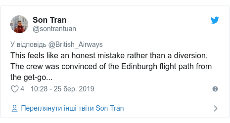 Twitter допис, автор: @sontrantuan: This feels like an honest mistake rather than a diversion. The crew was convinced of the Edinburgh flight path from the get-go...