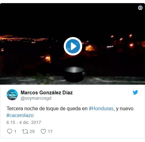 Publicación de Twitter por @soymarcosgd: Tercera noche de toque de queda en #Honduras, y nuevo #cacerolazo