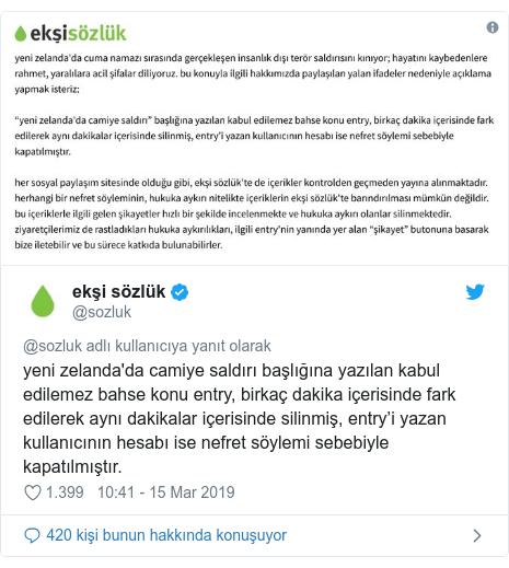 @sozluk tarafından yapılan Twitter paylaşımı: yeni zelanda'da camiye saldırı başlığına yazılan kabul edilemez bahse konu entry, birkaç dakika içerisinde fark edilerek aynı dakikalar içerisinde silinmiş, entry'i yazan kullanıcının hesabı ise nefret söylemi sebebiyle kapatılmıştır.