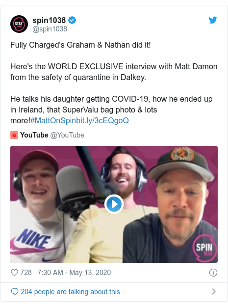 Twitter post by @spin1038: Fully Charged's Graham & Nathan did it!Here's the WORLD EXCLUSIVE interview with Matt Damon from the safety of quarantine in Dalkey.He talks his daughter getting COVID-19, how he ended up in Ireland, that SuperValu bag photo & lots more!#MattOnSpin