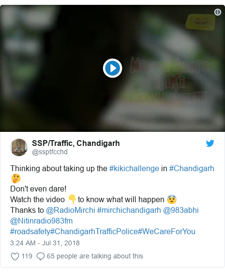 Twitter post by @ssptfcchd: Thinking about taking up the #kikichallenge in #Chandigarh 🤔Don't even dare!Watch the video 👇to know what will happen 😨Thanks to @RadioMirchi #mirchichandigarh @983abhi @Nitinradio983fm #roadsafety#ChandigarhTrafficPolice#WeCareForYou