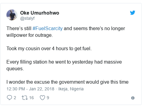 Twitter post by @stalyf: There's still #FuelScarcity and seems there's no longer willpower for outrage. Took my cousin over 4 hours to get fuel.Every filling station he went to yesterday had massive queues. I wonder the excuse the government would give this time