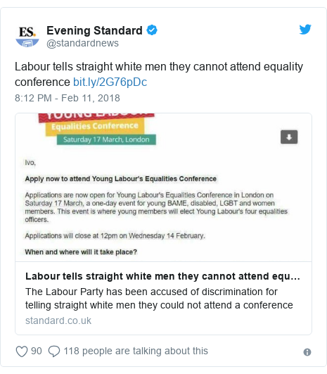 Twitter post by @standardnews: Labour tells straight white men they cannot attend equality conference