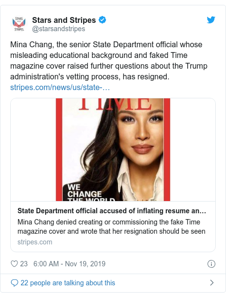 Twitter post by @starsandstripes: Mina Chang, the senior State Department official whose misleading educational background and faked Time magazine cover raised further questions about the Trump administration's vetting process, has resigned.