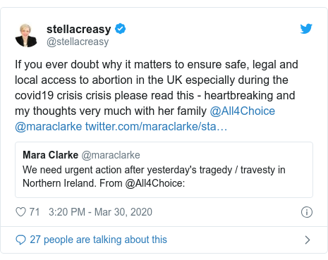 Twitter post by @stellacreasy: If you ever doubt why it matters to ensure safe, legal and local access to abortion in the UK especially during the covid19 crisis crisis please read this - heartbreaking and my thoughts very much with her family @All4Choice @maraclarke
