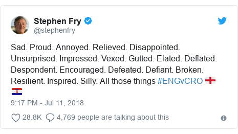 Twitter post by @stephenfry: Sad. Proud. Annoyed. Relieved. Disappointed. Unsurprised. Impressed. Vexed. Gutted. Elated. Deflated. Despondent. Encouraged. Defeated. Defiant. Broken. Resilient. Inspired. Silly. All those things #ENGvCRO 🏴󠁧󠁢󠁥󠁮󠁧󠁿 🇭🇷