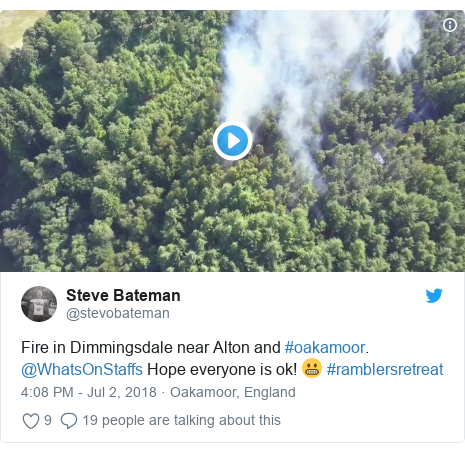 Twitter post by @stevobateman: Fire in Dimmingsdale near Alton and #oakamoor. @WhatsOnStaffs Hope everyone is ok! 😬 #ramblersretreat