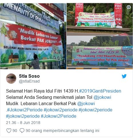 Twitter pesan oleh @stlaErsad: Selamat Hari Raya Idul Fitri 1439 H.#2019GantiPresidenSelamat Anda Sedang menikmati jalan Tol @jokowi Mudik  Lebaran Lancar Berkat Pak @jokowi .#Jokowi2Periode #jokowi2periode #jokowi2periode #jokowi2periode #Jokowi2Periode