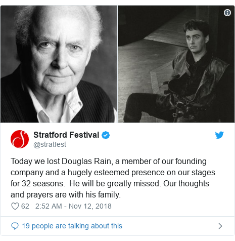 Twitter post by @stratfest: Today we lost Douglas Rain, a member of our founding company and a hugely esteemed presence on our stages for 32 seasons.  He will be greatly missed. Our thoughts and prayers are with his family.