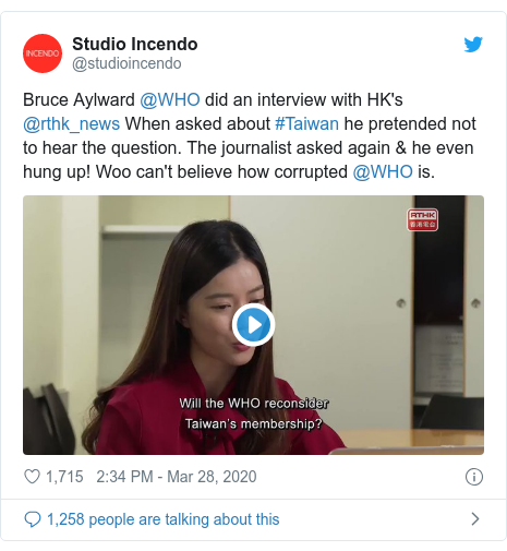 Twitter post by @studioincendo: Bruce Aylward @WHO did an interview with HK's @rthk_news When asked about #Taiwan he pretended not to hear the question. The journalist asked again & he even hung up! Woo can't believe how corrupted @WHO is.