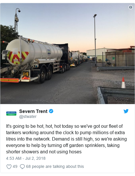 Twitter post by @stwater: It's going to be hot, hot, hot today so we've got our fleet of tankers working around the clock to pump millions of extra litres into the network. Demand is still high, so we're asking everyone to help by turning off garden sprinklers, taking shorter showers and not using hoses