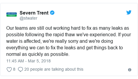 Twitter post by @stwater: Our teams are still out working hard to fix as many leaks as possible following the rapid thaw we've experienced. If your water is affected, we're really sorry and we're doing everything we can to fix the leaks and get things back to normal as quickly as possible.