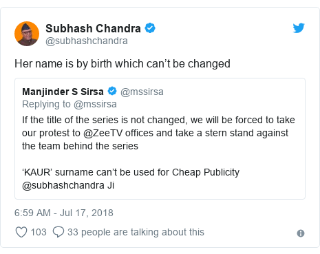 Twitter post by @subhashchandra: Her name is by birth which can't be changed