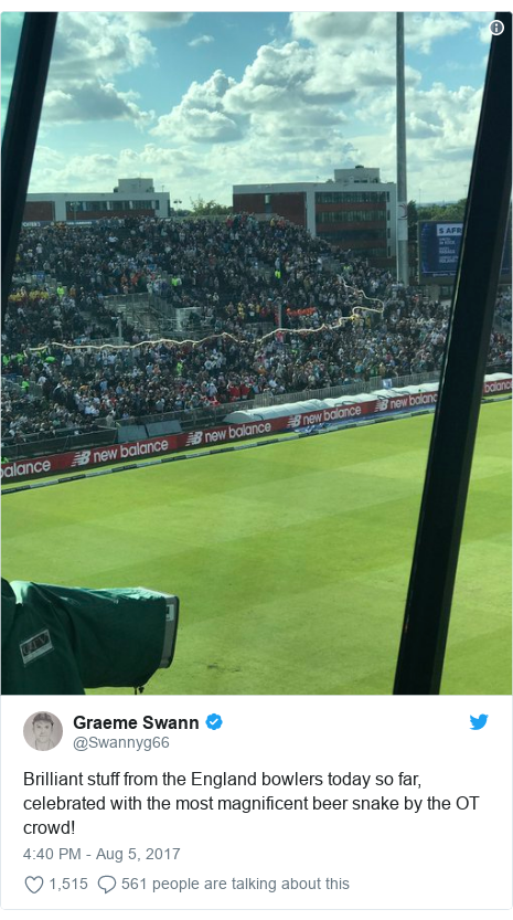 Twitter post by @Swannyg66: Brilliant stuff from the England bowlers today so far, celebrated with the most magnificent beer snake by the OT crowd!