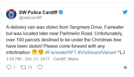 Twitter post by @swpcardiff: A delivery van was stolen from Tangmere Drive, Fairwater but was located later near Pwllmelin Road. Unfortunately, over 100 parcels destined to be under the Christmas tree have been stolen! Please come forward with any infortmation 😤😟 #FairwaterNPT #VisibleandValued ^LJ