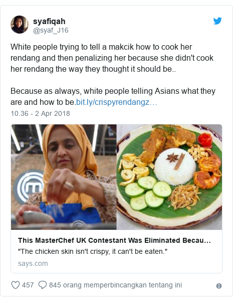 Twitter pesan oleh @syaf_J16: White people trying to tell a makcik how to cook her rendang and then penalizing her because she didn't cook her rendang the way they thought it should be..Because as always, white people telling Asians what they are and how to be.