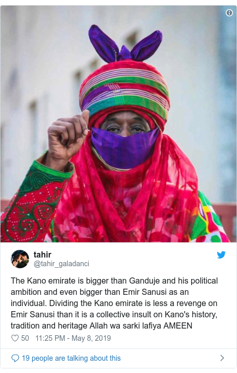Twitter post by @tahir_galadanci: The Kano emirate is bigger than Ganduje and his political ambition and even bigger than Emir Sanusi as an individual. Dividing the Kano emirate is less a revenge on Emir Sanusi than it is a collective insult on Kano's history, tradition and heritage Allah wa sarki lafiya AMEEN