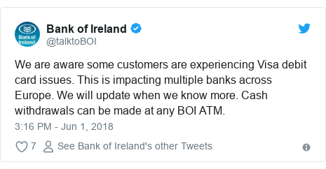 Twitter post by @talktoBOI: We are aware some customers are experiencing Visa debit card issues. This is impacting multiple banks across Europe. We will update when we know more. Cash withdrawals can be made at any BOI ATM.