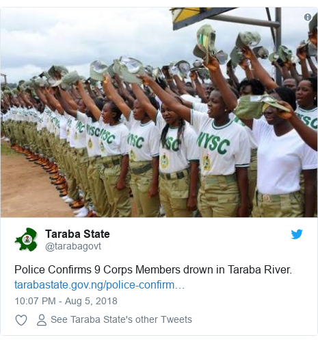 Twitter post by @tarabagovt: Police Confirms 9 Corps Members drown in TarabaRiver.