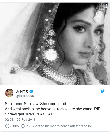 Twitter pesan oleh @tarak9999: She came. She saw. She conquered.And went back to the heavens from where she came. RIP Sridevi garu.IRREPLACEABLE
