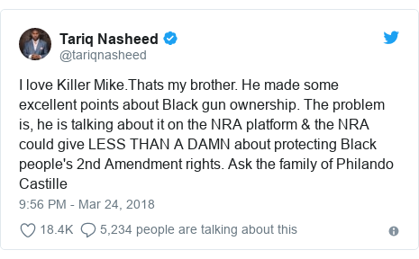 Twitter post by @tariqnasheed: I love Killer Mike.Thats my brother. He made some excellent points about Black gun ownership. The problem is, he is talking about it on the NRA platform & the NRA could give LESS THAN A DAMN about protecting Black people's 2nd Amendment rights. Ask the family of Philando Castille