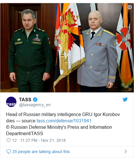 Twitter post by @tassagency_en: Head of Russian military intelligence GRU Igor Korobov dies — source © Russian Defense Ministry's Press and Information Department/TASS