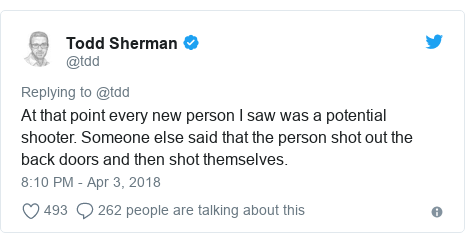 Twitter post by @tdd: At that point every new person I saw was a potential shooter. Someone else said that the person shot out the back doors and then shot themselves.