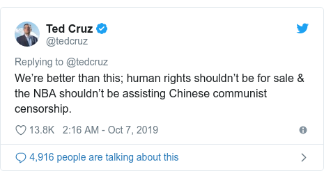 Twitter post by @tedcruz: We're better than this; human rights shouldn't be for sale & the NBA shouldn't be assisting Chinese communist censorship.