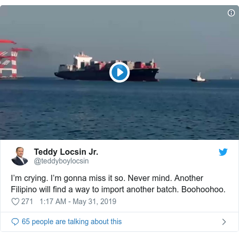 Twitter pesan oleh @teddyboylocsin: I'm crying. I'm gonna miss it so. Never mind. Another Filipino will find a way to import another batch. Boohoohoo.