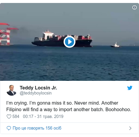 Twitter допис, автор: @teddyboylocsin: I'm crying. I'm gonna miss it so. Never mind. Another Filipino will find a way to import another batch. Boohoohoo.