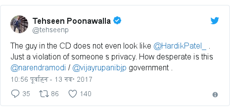 ट्विटर पोस्ट @tehseenp: The guy  in the  CD does not even look like @HardikPatel_ . Just a violation of someone s privacy. How desperate is this @narendramodi / @vijayrupanibjp government .