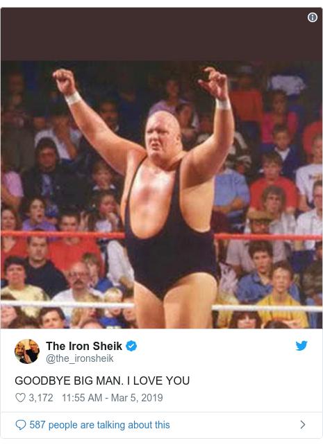 Twitter post by @the_ironsheik: GOODBYE BIG MAN. I LOVE YOU