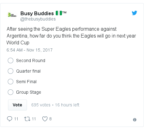 Twitter post by @thebusybuddies: After seeing the Super Eagles performance against Argentina, how far do you think the Eagles will go in next year World Cup