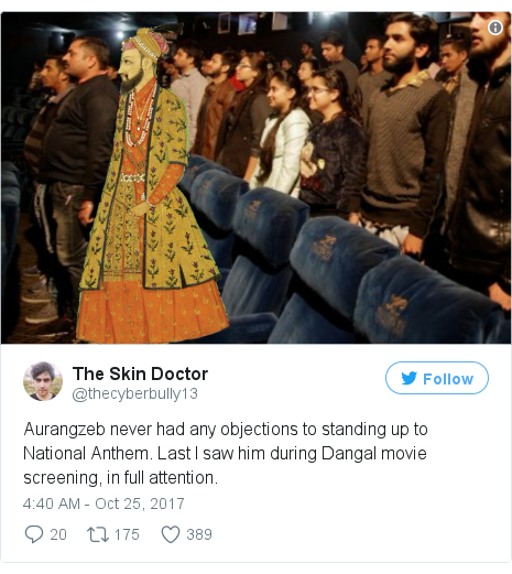 Twitter post by @thecyberbully13: Aurangzeb never had any objections to standing up to National Anthem. Last I saw him during Dangal movie screening, in full attention.
