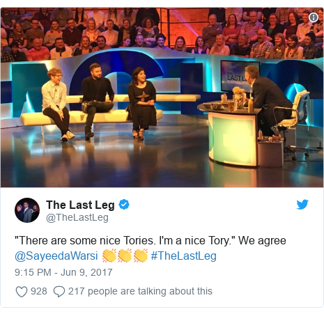 "Twitter post by @TheLastLeg: ""There are some nice Tories. I'm a nice Tory."" We agree @SayeedaWarsi 👏👏👏 #TheLastLeg"