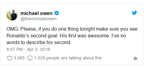 Twitter post by @themichaelowen: OMG. Please, if you do one thing tonight make sure you see Ronaldo's second goal. His first was awesome. I've no words to describe his second.